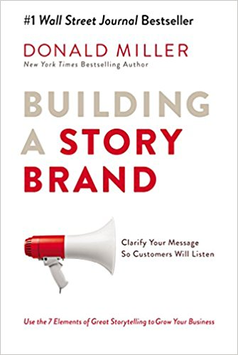 "Portada del libro ""Building a Story Brand"" de Donald Miller"
