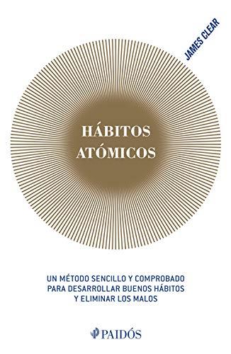 """Libro """"Hábitos atómicos"""" de James Clear"""