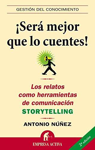 """Portada del libro """"Será mejor que lo cuentes"""" de Antonio Núñez"""