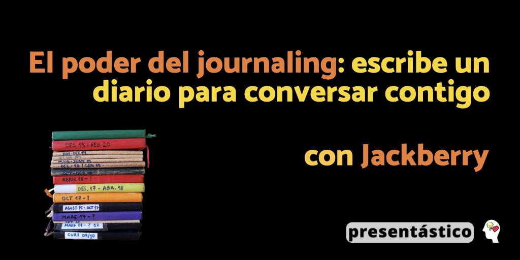 EP 65 El poder del journaling: escribe un diario para conversar contigo, con Jackberry