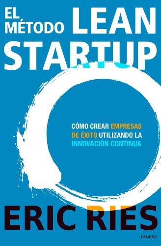 """Portada del libro """"El método Lean Startup"""" de Eric Ries"""