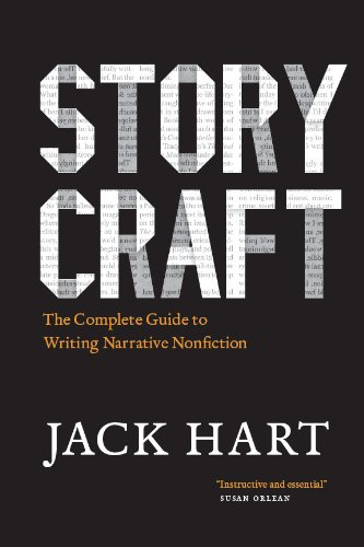 "Portada del libro ""Story Craft. The Complete Guide to Writing Narrative Nonfiction"" de Jack Hart."