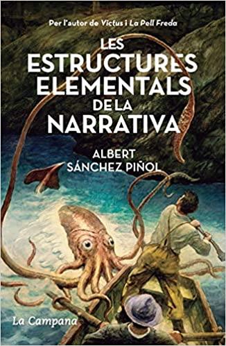 """Portada del libro """"Les estructures elementals de la narrativa"""" de Albert Sánchez Piñol"""