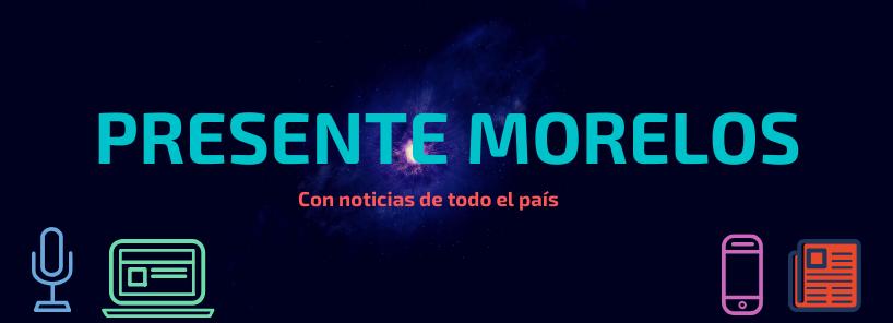 Presente Morelos