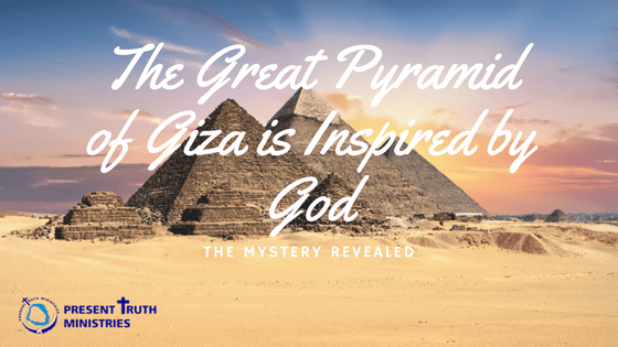 The Great Pyramid of Giza is Inspired by God