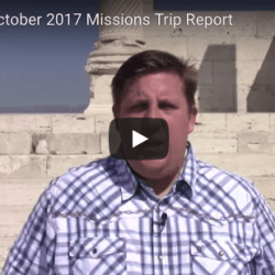 September October 2017 Missions Trip Report