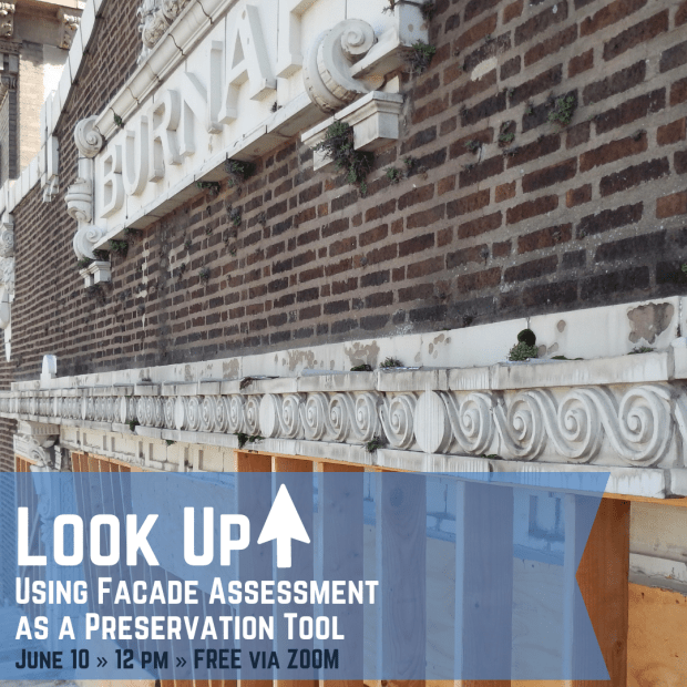 Look Up! Using Facade Assessment as a Preservation Tool