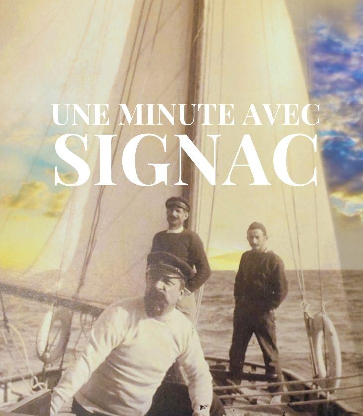Une minute avec Signac