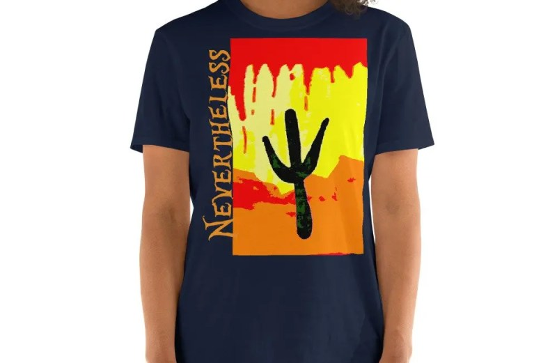 Nevertheless - T-shirt