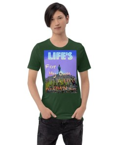 Life's for my own - T-shirt