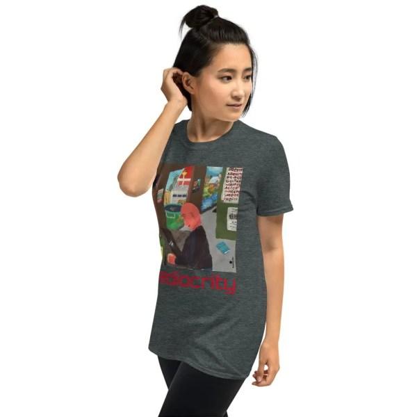 Mediocrity - T-Shirt