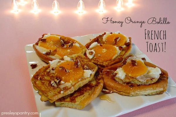 Honey Orange Bolillo French Toast