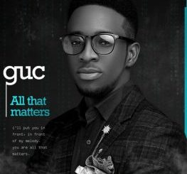 video: GUC – All That Matters mp4 download