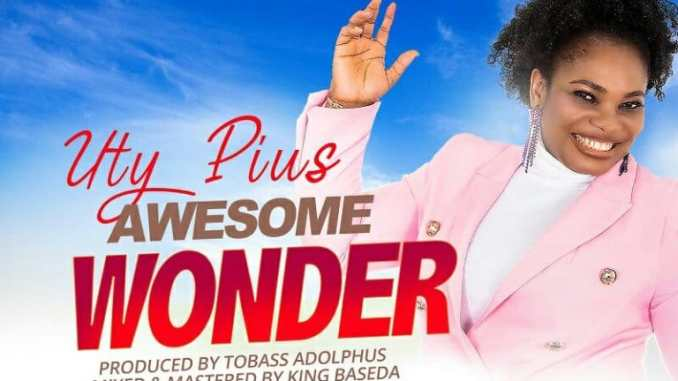 video: Uty Pius – Awesome Wonder mp4 download