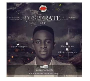 video: GUC – Desperate mp4 download