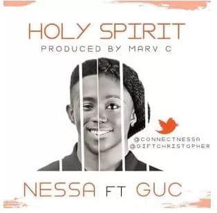 Nessa Ft. GUC – Holy Spirit mp3 download