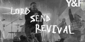 Hillsong Young & Free – Lord Send Revival lyrics