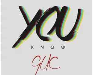 GUC – You Know mp3 download