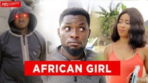Comedy Video:- Mark Angel – African Girl mp4 download