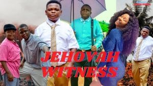 Nollywood Movie:- Jehovah Witness mp4 download