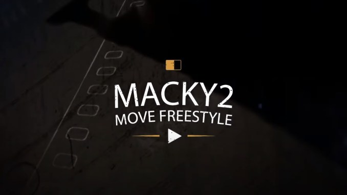 Macky 2 – Move Freestyle mp3 download
