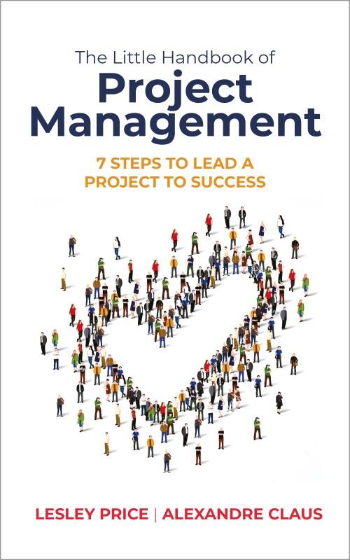The Little Handbook of Project Management