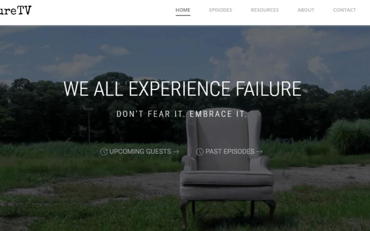 Failure TV Inspires Entrepreneurs to Embrace Failure as Part of Growth