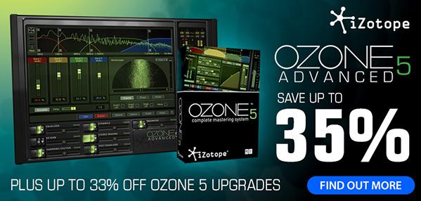 Time+Space launch iZotope Ozone 5 deals – SoundsAndGear com News