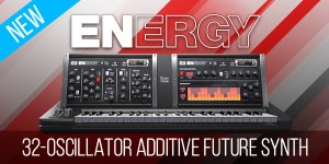 NEW! ENERGY – 32-Oscillator Additive Future Synth available at introductory price of $29