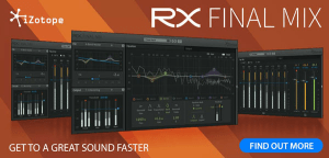 Izotope release RX Final Mix