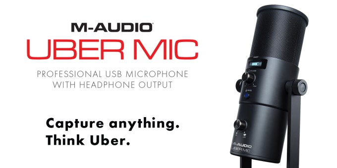 M-AUDIO CAPTURES EVERY RECORDING NEED WITH STUDIO-QUALITY UBER MIC