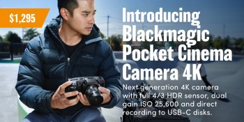 Blackmagic releases the Pocket Cinema Camera 4k!