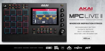 AKAI PROFESSIONAL® Introduces MPC LIVE II with Built In Stereo Monitors