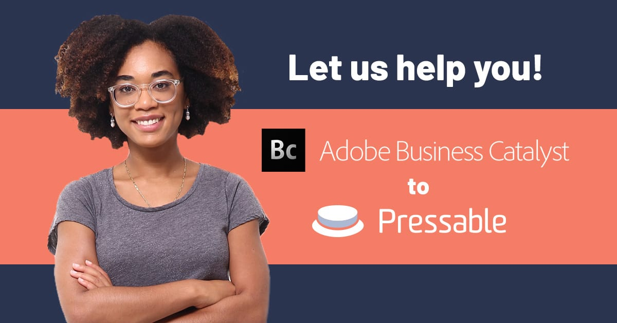 Adobe Business Catalyst - Pressable