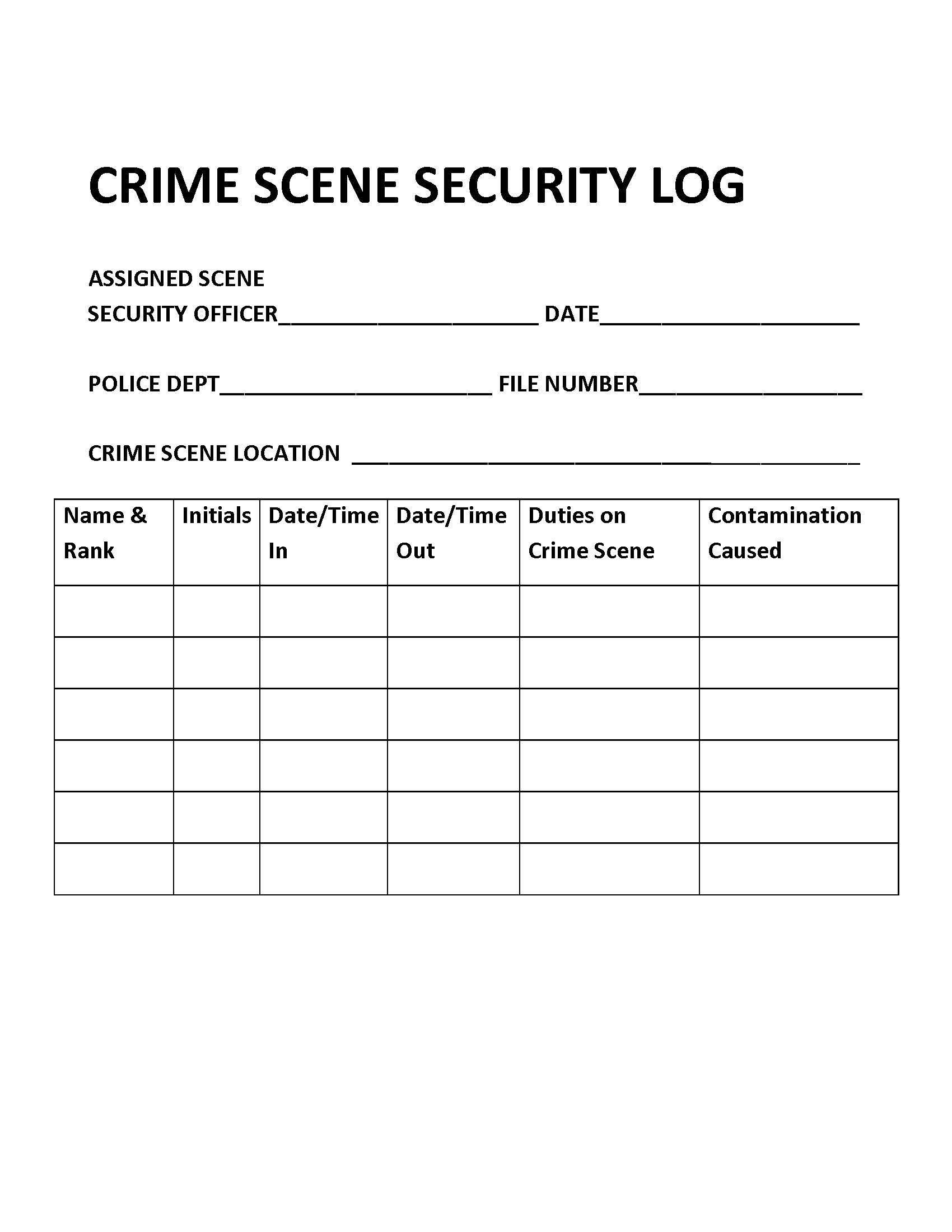 Crime Scene Security Log Introduction To Criminal