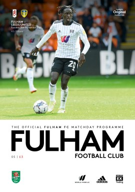 Fulham v Leeds United - Carabao Cup - Official Match-day programme