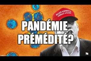 Une pandémie préméditée?