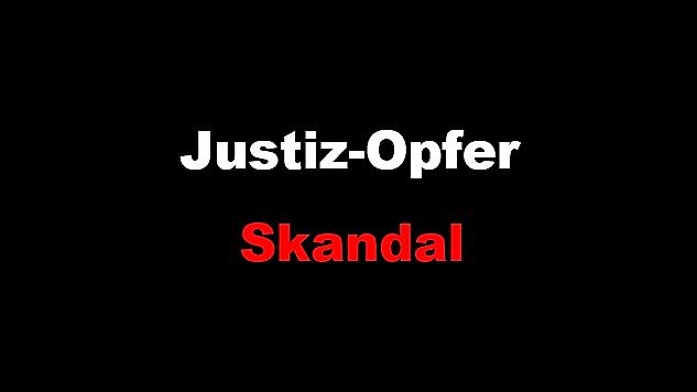 JustizOpfer Skandal