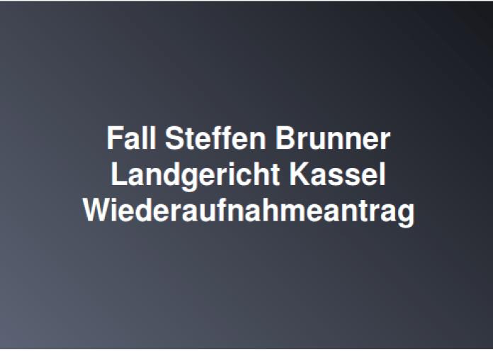 Brunner Wiederaufnahmeverfahren