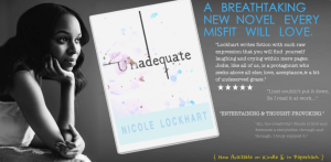 Unadequate is Nicole Lockhart's first book