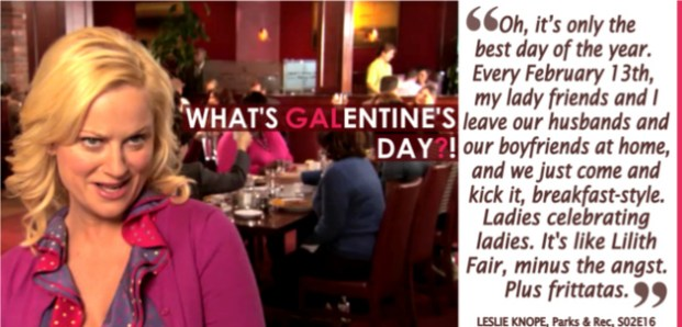 NBC's Parks and Recreation started the Galentine's Day trend