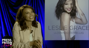 Leslie Grace talks about her latest E.P Lloviendo Estrellas