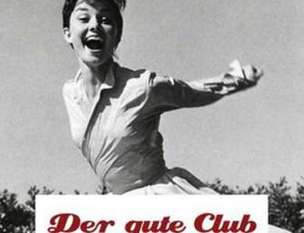 Konzertvorschau: Der Gute Club