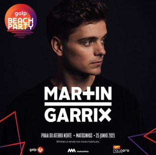 martin garriz no cartaz galp beach party 2021