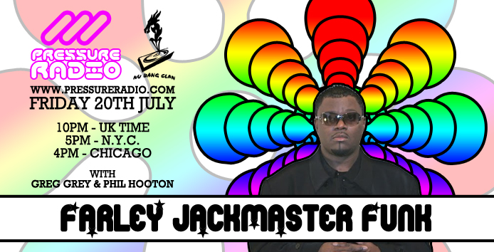 Farley jackmaster funk live on pressure radio flyer