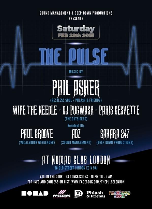 Phil Asher, Wipe the Needle DJ Pugwash Paris Cesvette Paul Groove Adz Sahara 247 pulse 28-feb-15