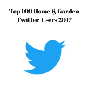 top 100 home & garden twitter users 2017