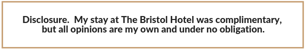 Disclosure.  My stay at The Bristol Hotel was complimentary, but all opnions are my own and under no obligation.