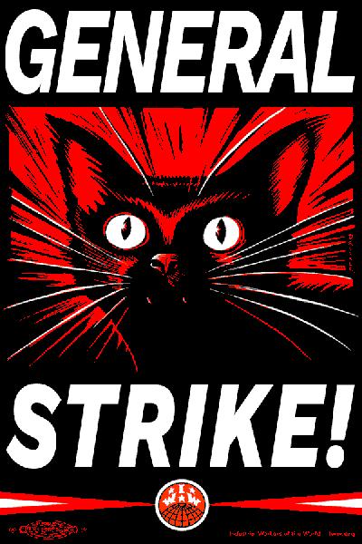 general strike IWW cat poster