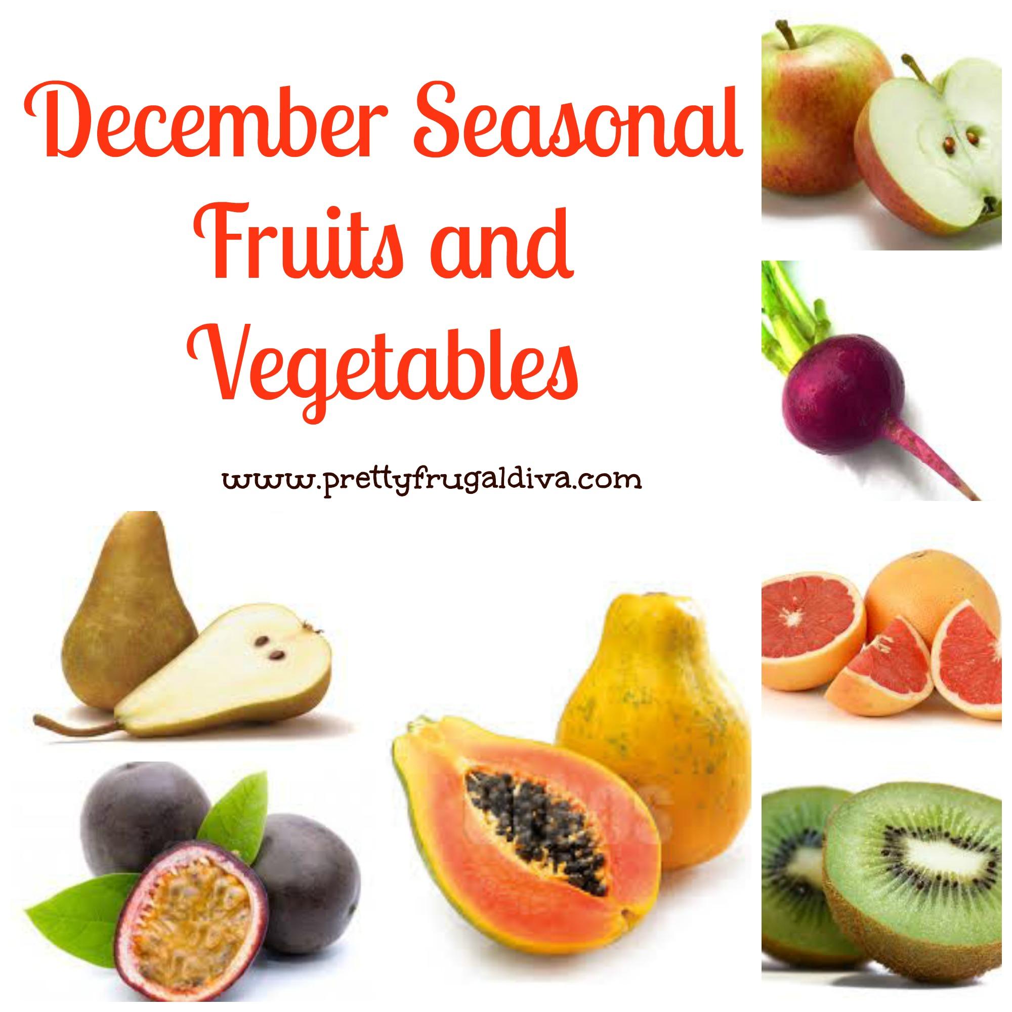 Decembers Seasonal Fruits And Vegetables Pretty Frugal Diva